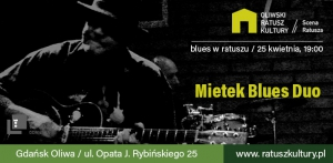 Mietek Blues Duo - czyli blues w Ratuszu
